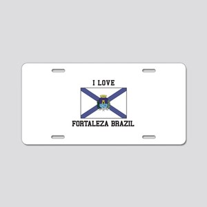 I Love Fortaleza Brazil Aluminum License Plate