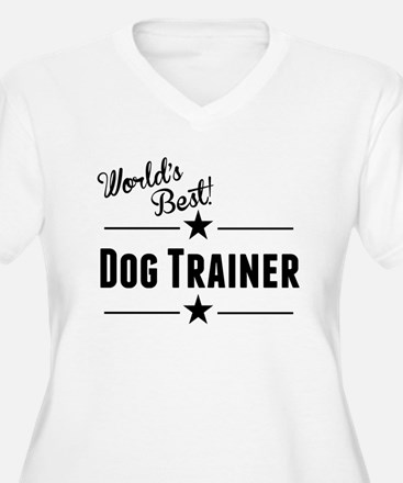 Worlds Best Dog Trainer Plus Size T-Shirt
