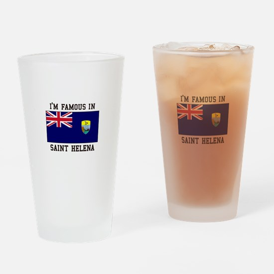 Famous in Saint Helena Drinking Glass