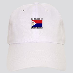 Famous In Saint Martin Baseball Cap