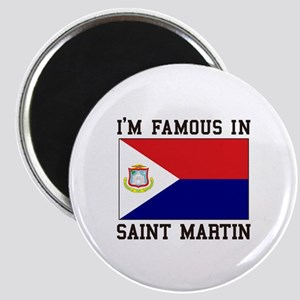 Famous In Saint Martin Magnets