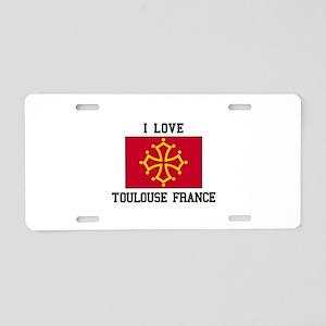 I Love Toulouse France Aluminum License Plate