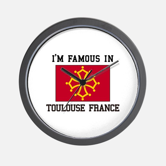 I'M Famous Toulouse France Wall Clock