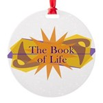 THE BOOK OF LIFE Ornament