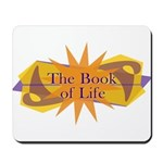 THE BOOK OF LIFE Mousepad