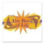 THE BOOK OF LIFE Square Car Magnet 3
