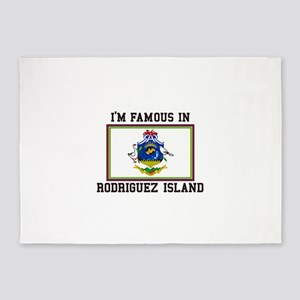 I'm Famous in Rodriguez Island 5'x7'Area Rug