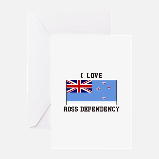 I Love Ross Dependency Greeting Cards