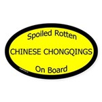 Spoiled Chinese Chongqings Oval Sticker