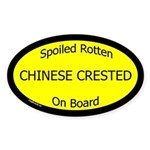 Spoiled Chinese Crested On Board Oval Sticker