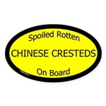 Spoiled Chinese Cresteds On Board Oval Sticker