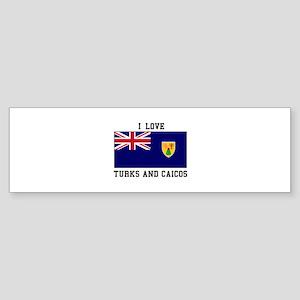 I Love Turks and Caicos Bumper Sticker