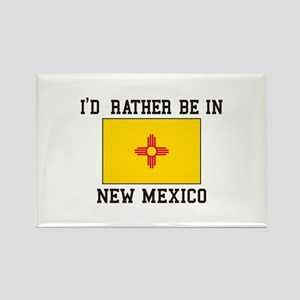 I'd Rather Be In New Mexico Magnets