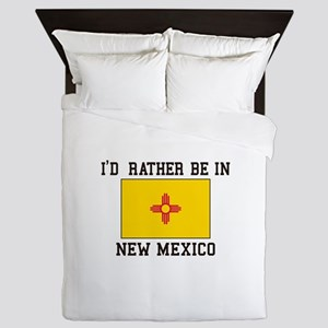 I'd Rather Be In New Mexico Queen Duvet