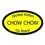 Spoiled Chow Chow On Board Oval Sticker