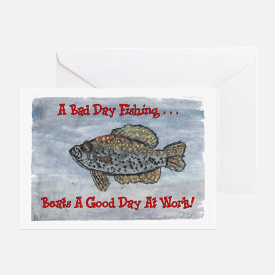 Crappie Good Day! Greeting Card