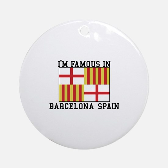Famous In Spain Ornament (Round)