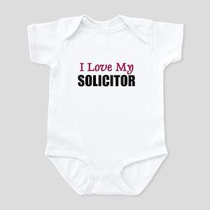 I Love My SOLICITOR Infant Bodysuit