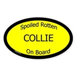 Spoiled Collie On Board Oval Sticker