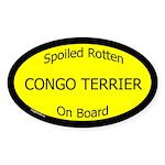 Spoiled Congo Terrier On Board Oval Sticker