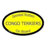 Spoiled Congo Terriers On Board Oval Sticker
