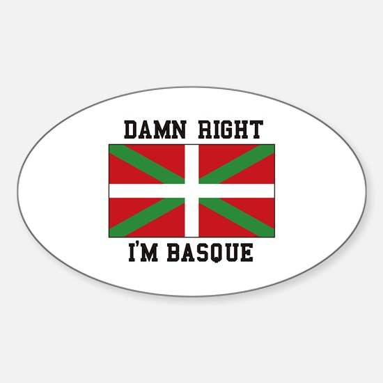 Damn Right I'MBasque Decal