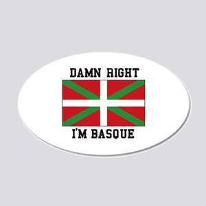 Damn Right I'MBasque Wall Decal