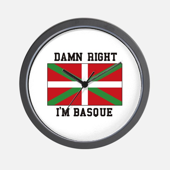 Damn Right I'MBasque Wall Clock