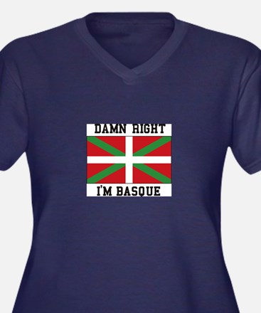 Damn Right I'MBasque Plus Size T-Shirt