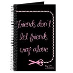 Friends don't let friends crop alone Journal
