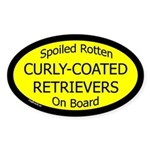 Spoiled Curly-Coated Retrievers Oval Sticker