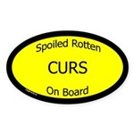 Spoiled Curs On Board Oval Sticker