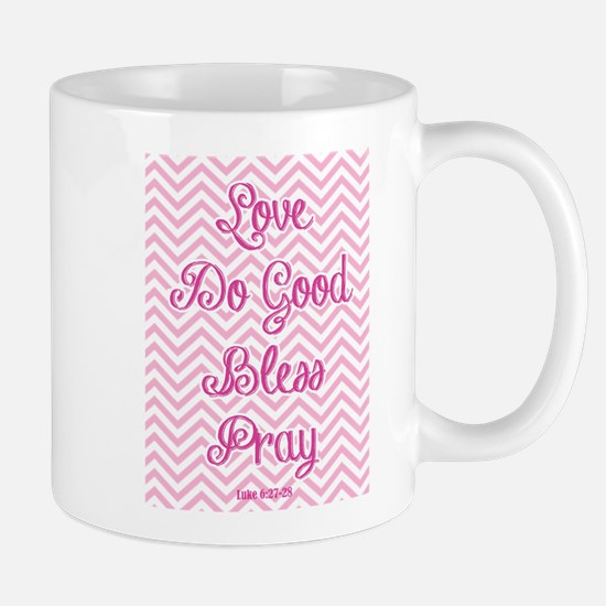 Love Do Good Bless Pray Inspirational Bible Verse