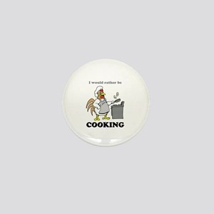Rather Be Cooking Mini Button