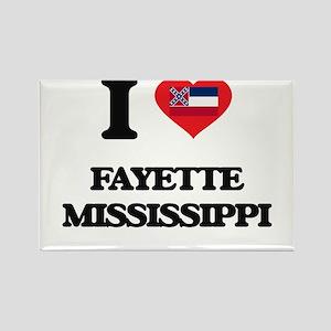 I love Fayette Mississippi Magnets