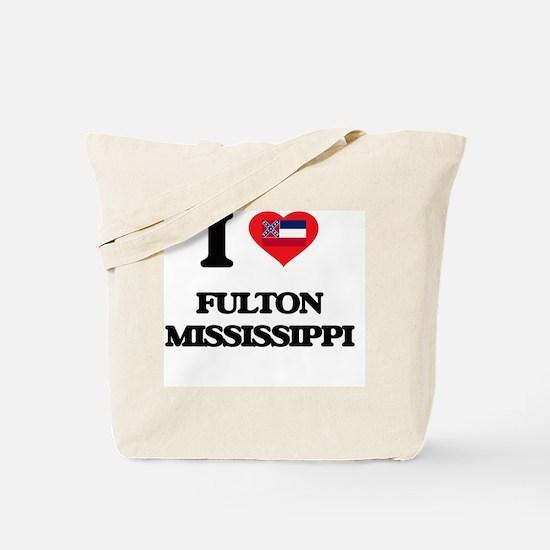 I love Fulton Mississippi Tote Bag