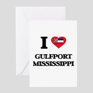 I love Gulfport Mississippi Greeting Cards