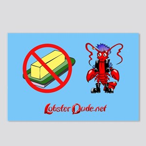 Lobster Dude-no butter Postcards (Package of 8)