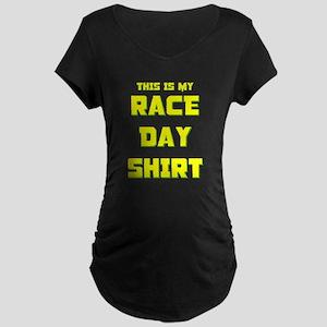 My Race Day Shirt Maternity T-Shirt
