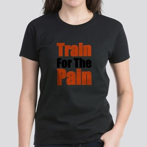 Train for the Pain T-Shirt