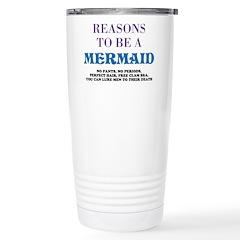 Reasons To Be A Mermaid Stainless Steel Travel Mug