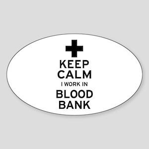 Keep Calm Blood Bank Sticker