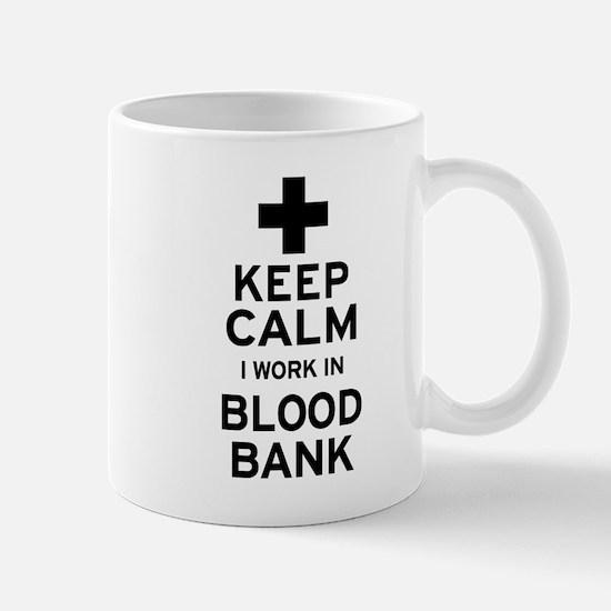 Keep Calm Blood Bank Mugs