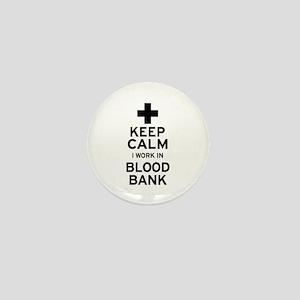 Keep Calm Blood Bank Mini Button
