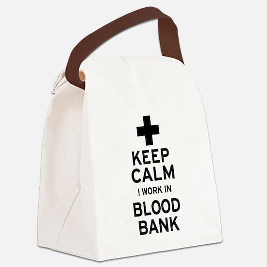 Keep Calm Blood Bank Canvas Lunch Bag
