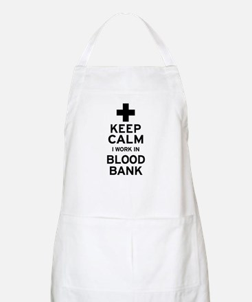 Keep Calm Blood Bank Apron