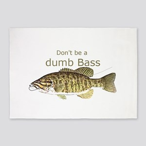 Don't be a Dumb Bass Funny Fish Quote 5'x7'Area Ru