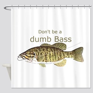 Don't be a Dumb Bass Funny Fish Quote Shower Curta