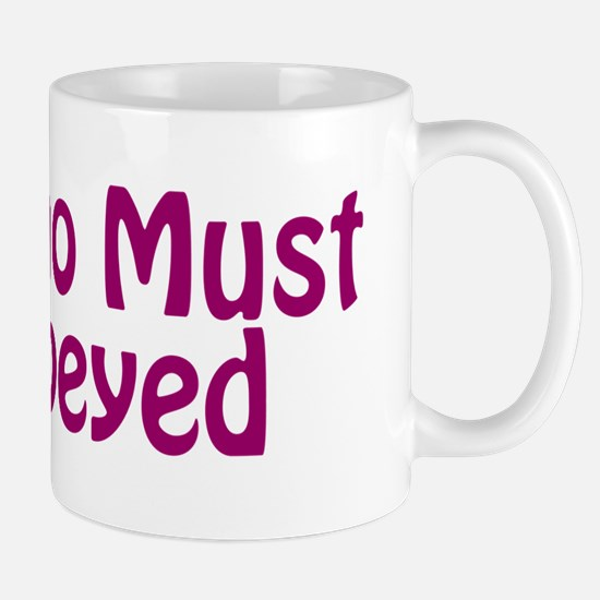 She Who Must Be Obeyed Large Mugs