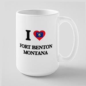 I love Fort Benton Montana Mugs